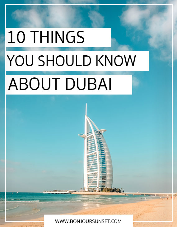 10 things to know about Dubai